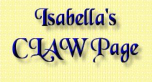 Isabella's CLAW Page