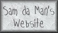 Sam da Man's Site