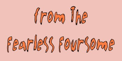 from The Fearless Foursome