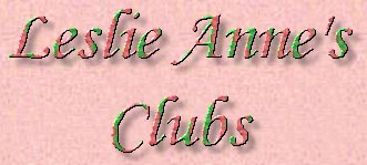Leslie Anne's Clubs
