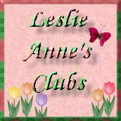 Click for Leslie Anne's Clubs