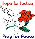 Hope for Justice, Pray for Peace